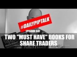 Binary Option Tutorials - trader shares #DailyPipTalk Episode 047: Two Must