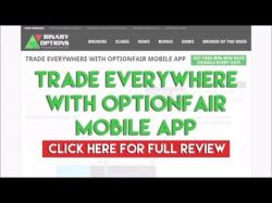 Binary Option Tutorials - OptionFair Review Trade Everywhere with OptionFair Mo