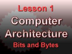 Binary Option Tutorials - Binary8 Video Course Computer Architecture Lesson 1: Bit