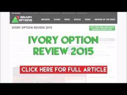 Binary Option Tutorials - Ivory Option Ivory Option Review 2015
