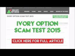 Binary Option Tutorials - Ivory Option Ivory Option Scam Test 2015
