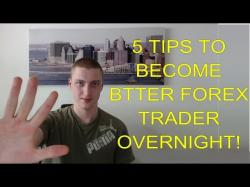 Binary Option Tutorials - trader shares 5 tips to become better forex trade