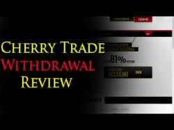 Binary Option Tutorials - CherryTrade Cherry Trade Withdrawal Proof Revie